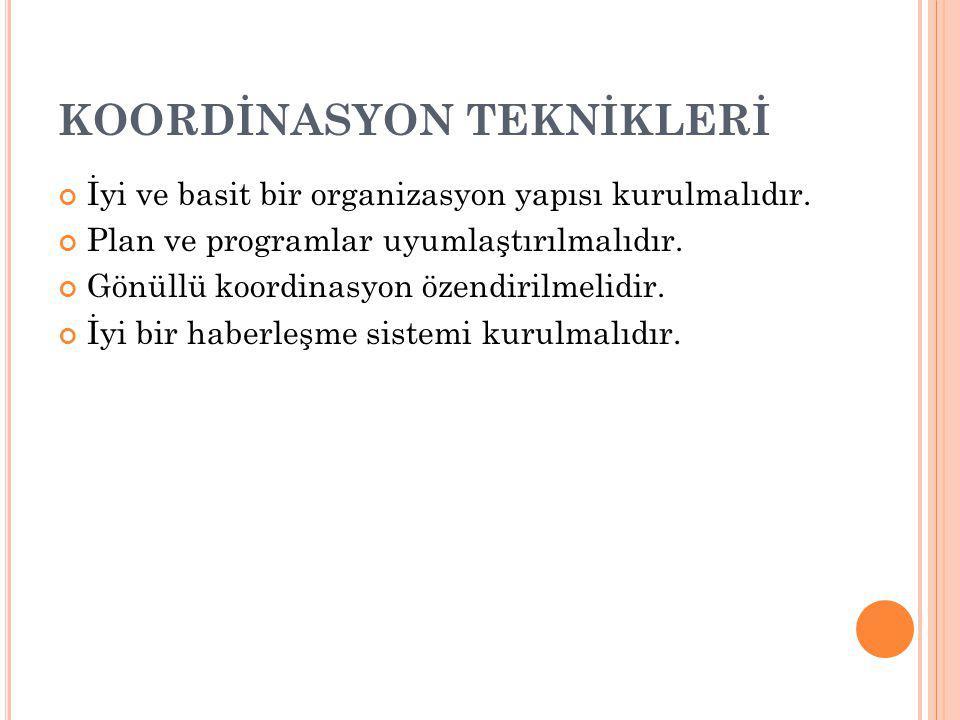 KOORDİNASYON TEKNİKLERİ