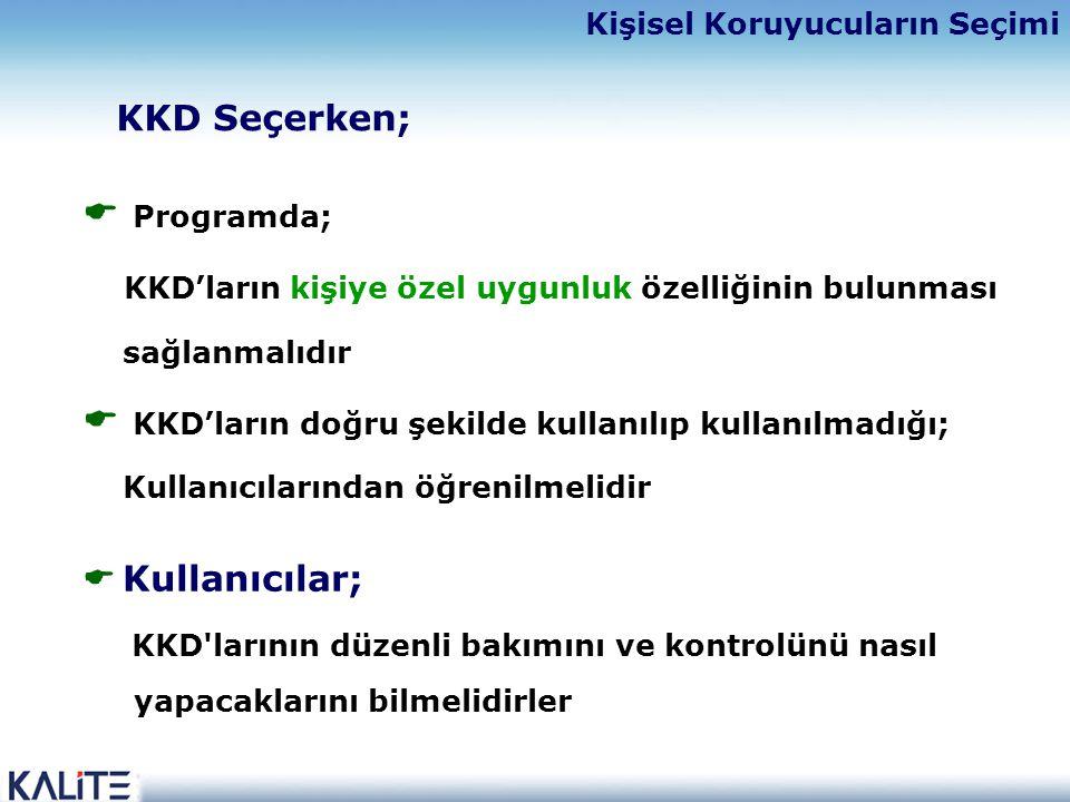 KKD larının düzenli bakımını ve kontrolünü nasıl