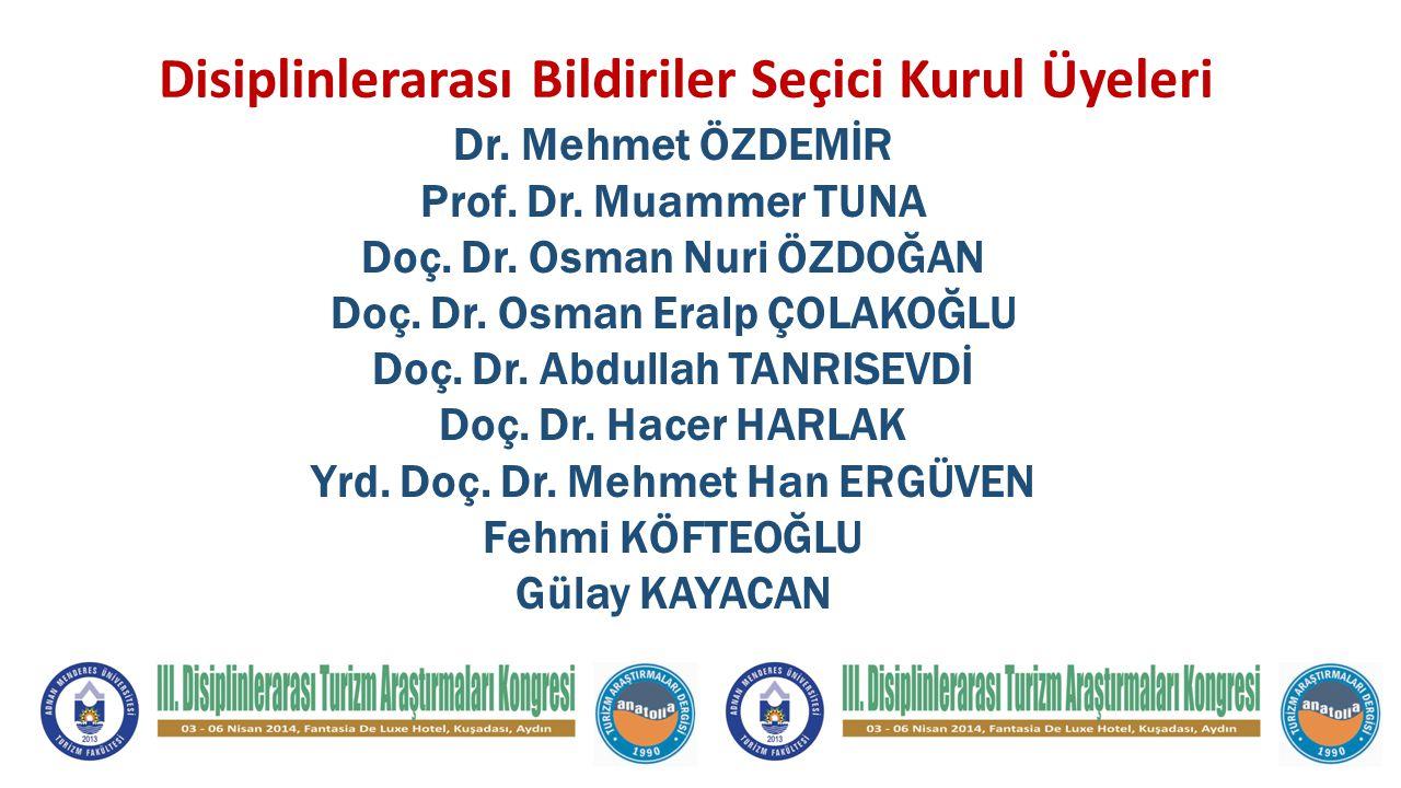 Disiplinlerarası Bildiriler Seçici Kurul Üyeleri