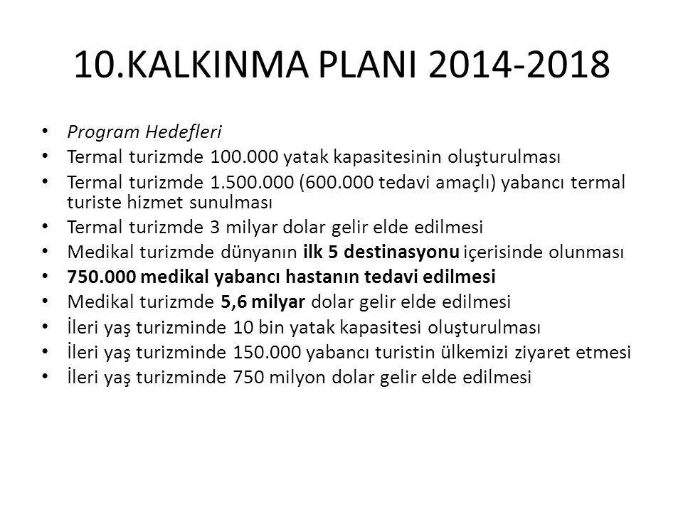 10.KALKINMA PLANI 2014-2018 Program Hedefleri