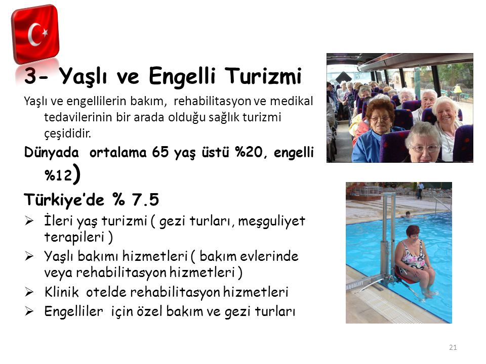 3- Yaşlı ve Engelli Turizmi