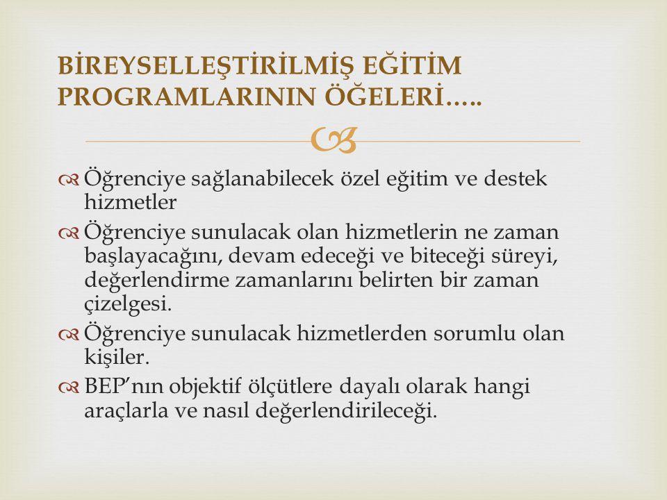 BİREYSELLEŞTİRİLMİŞ EĞİTİM PROGRAMLARININ ÖĞELERİ…..
