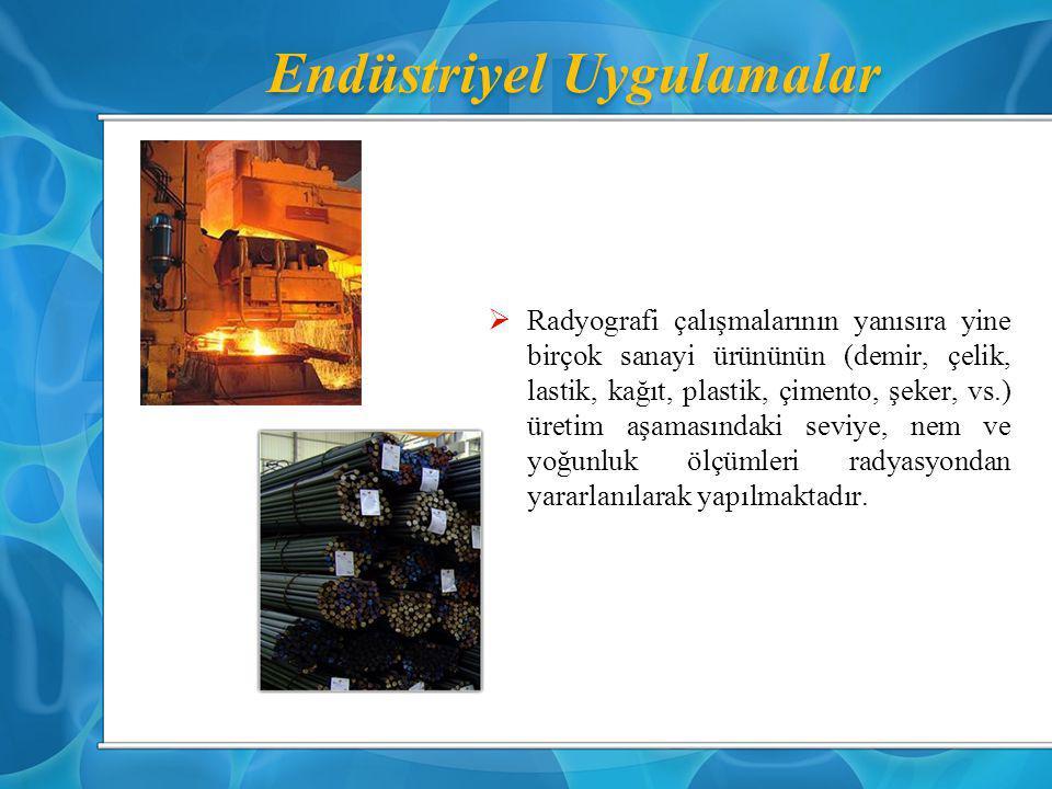 Endüstriyel Uygulamalar