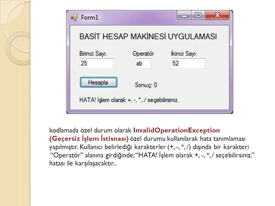 kodlamada özel durum olarak InvalidOperationException