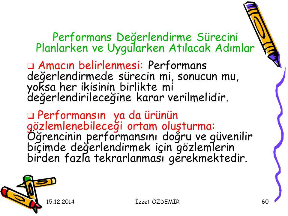 Performans Değerlendirme Sürecini Planlarken ve Uygularken Atılacak Adımlar
