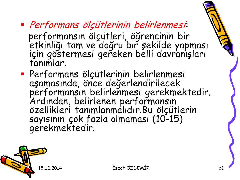 Performans ölçütlerinin belirlenmesi: