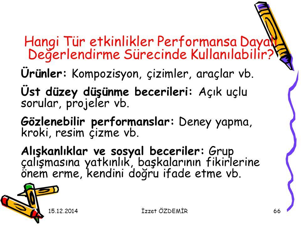 Hangi Tür etkinlikler Performansa Dayalı Değerlendirme Sürecinde Kullanılabilir