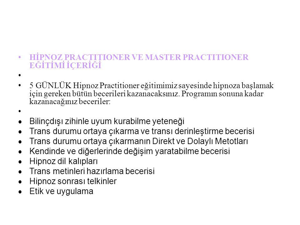 HİPNOZ PRACTITIONER VE MASTER PRACTITIONER EĞİTİMİ İÇERİĞİ