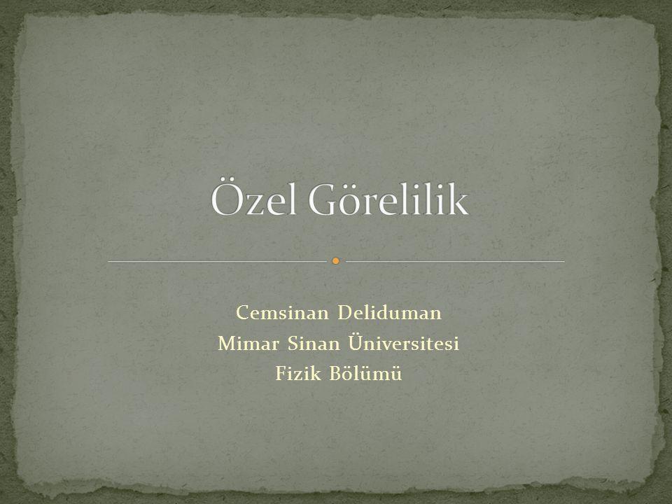 Cemsinan Deliduman Mimar Sinan Üniversitesi Fizik Bölümü