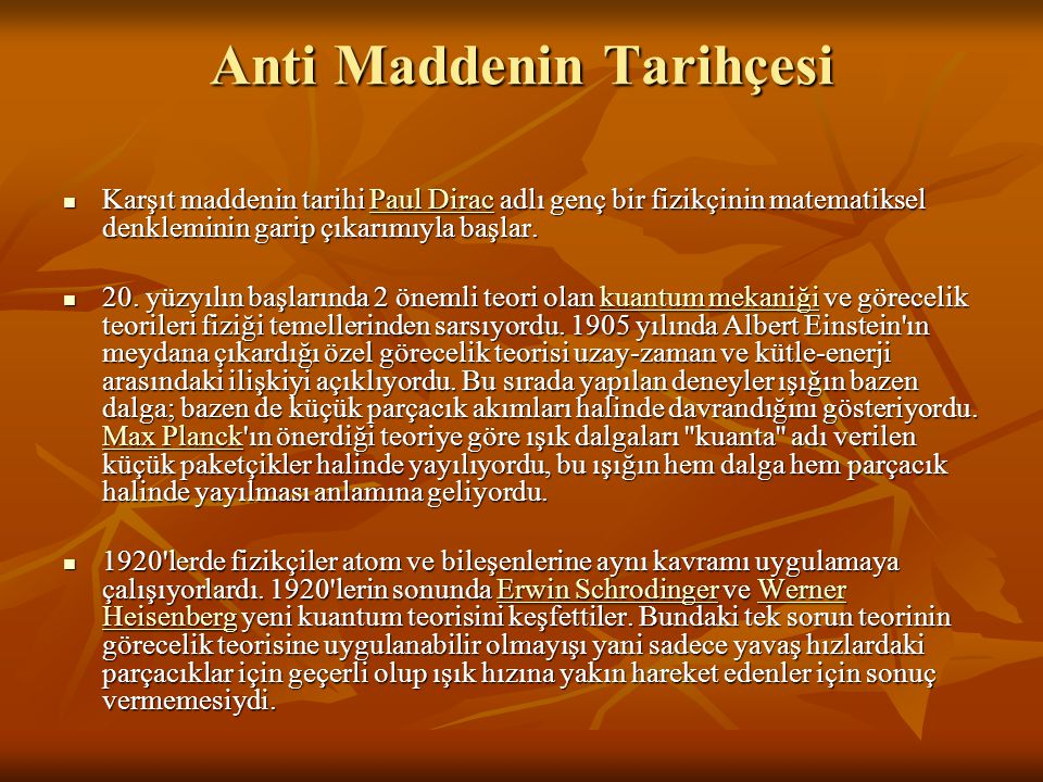 Anti Maddenin Tarihçesi