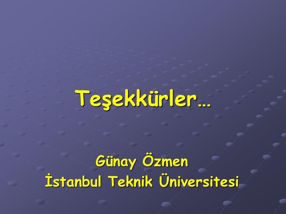 Günay Özmen İstanbul Teknik Üniversitesi