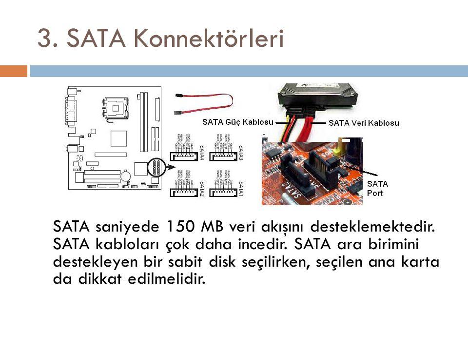 3. SATA Konnektörleri