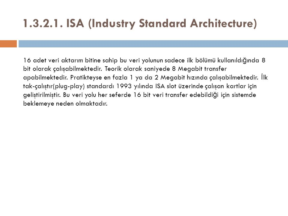 1.3.2.1. ISA (Industry Standard Architecture)