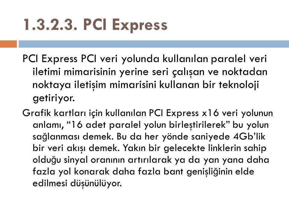 1.3.2.3. PCI Express