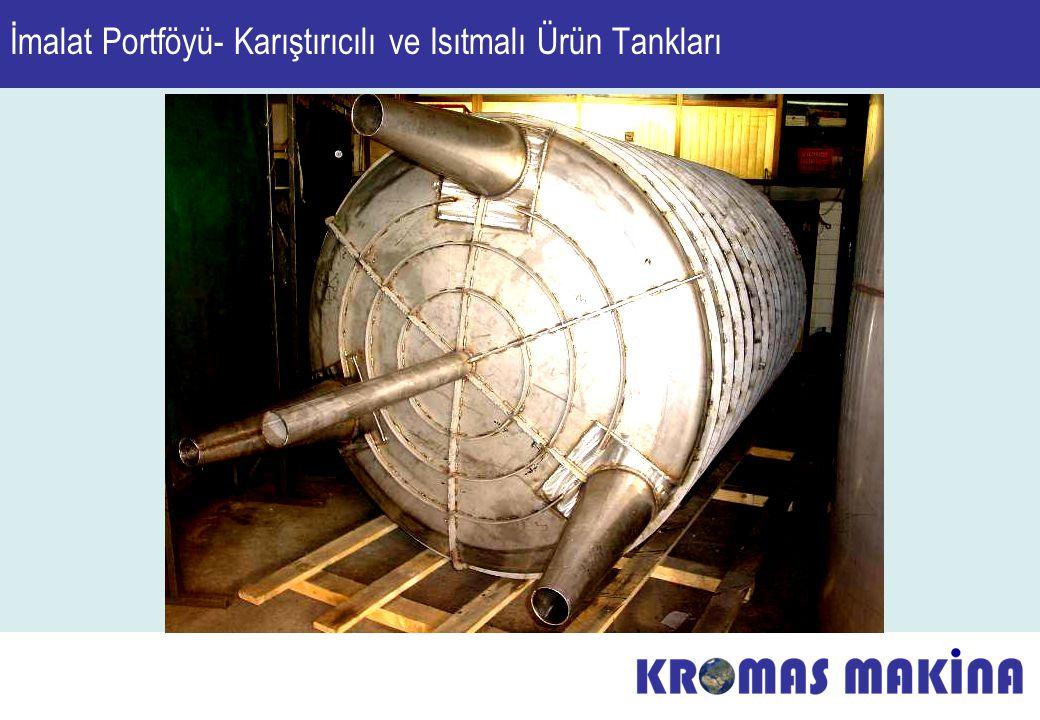 İmalat Portföyü- Karıştırıcılı ve Isıtmalı Ürün Tankları