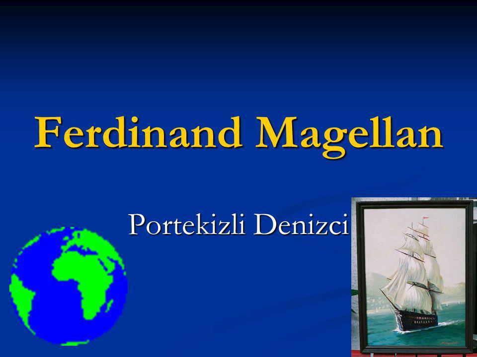 Ferdinand Magellan Portekizli Denizci