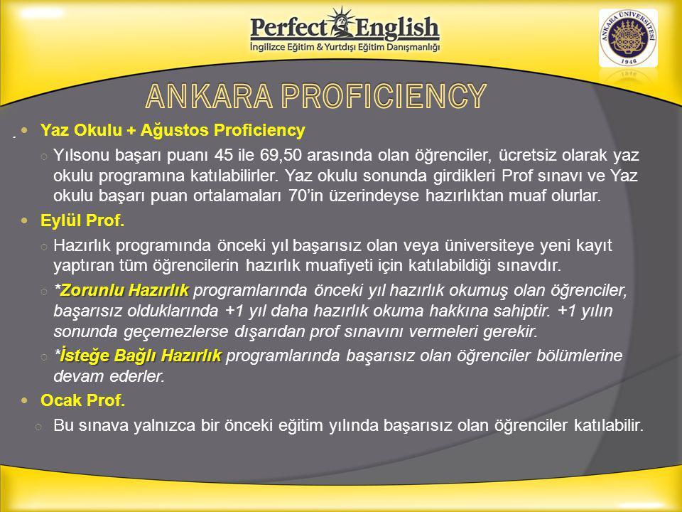 ANKARA PROFICIENCY . Yaz Okulu + Ağustos Proficiency
