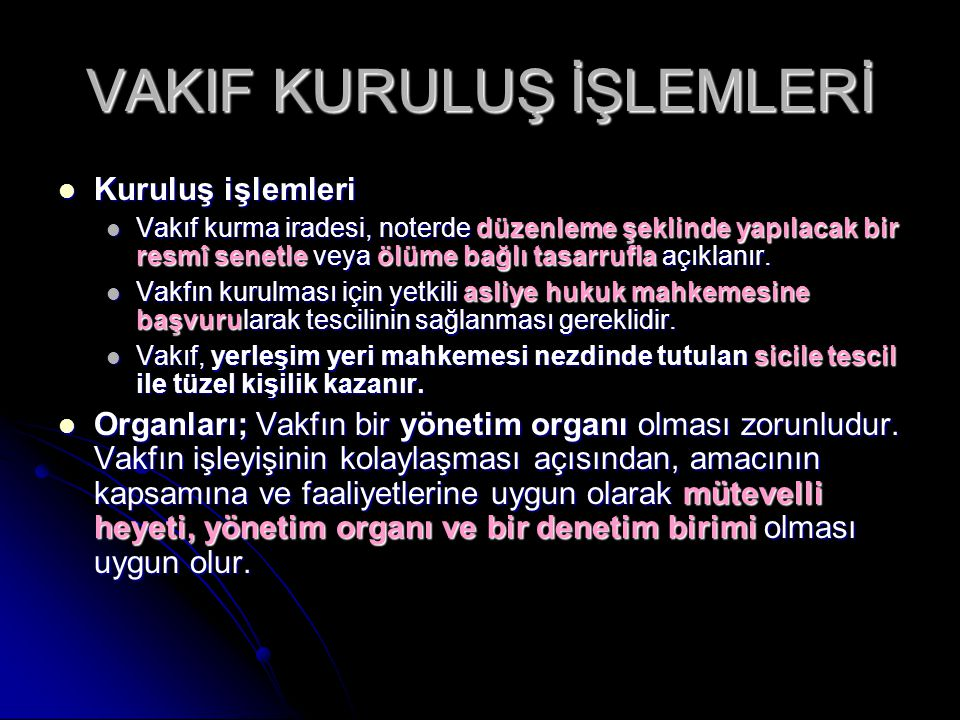 VAKIF KURULUŞ İŞLEMLERİ