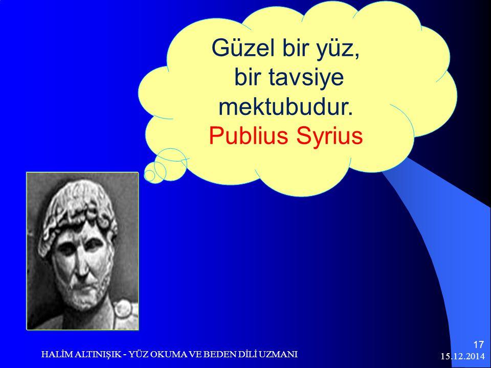 bir tavsiye mektubudur. Publius Syrius