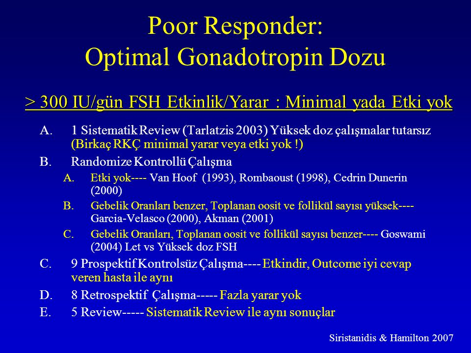 Poor Responder: Optimal Gonadotropin Dozu
