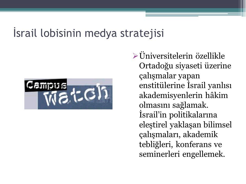 İsrail lobisinin medya stratejisi