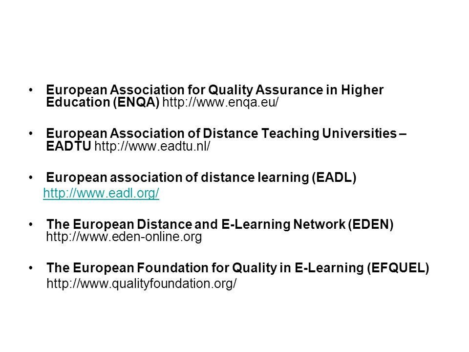 European Association for Quality Assurance in Higher Education (ENQA) http://www.enqa.eu/