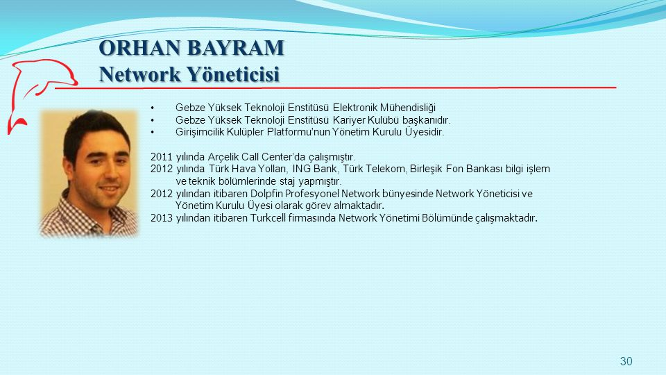ORHAN BAYRAM Network Yöneticisi