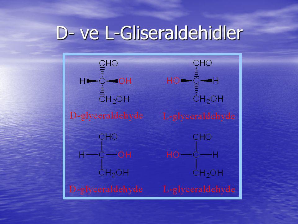 D- ve L-Gliseraldehidler