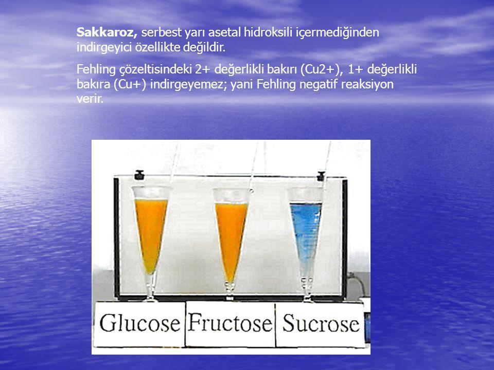 Sakkaroz, serbest yarı asetal hidroksili içermediğinden indirgeyici özellikte değildir.