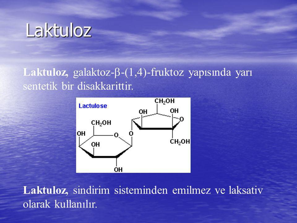 Laktuloz Laktuloz, galaktoz-b-(1,4)-fruktoz yapısında yarı sentetik bir disakkarittir.