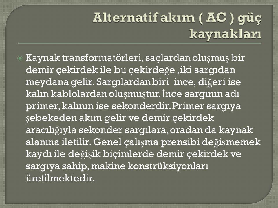 Alternatif akım ( AC ) güç kaynakları