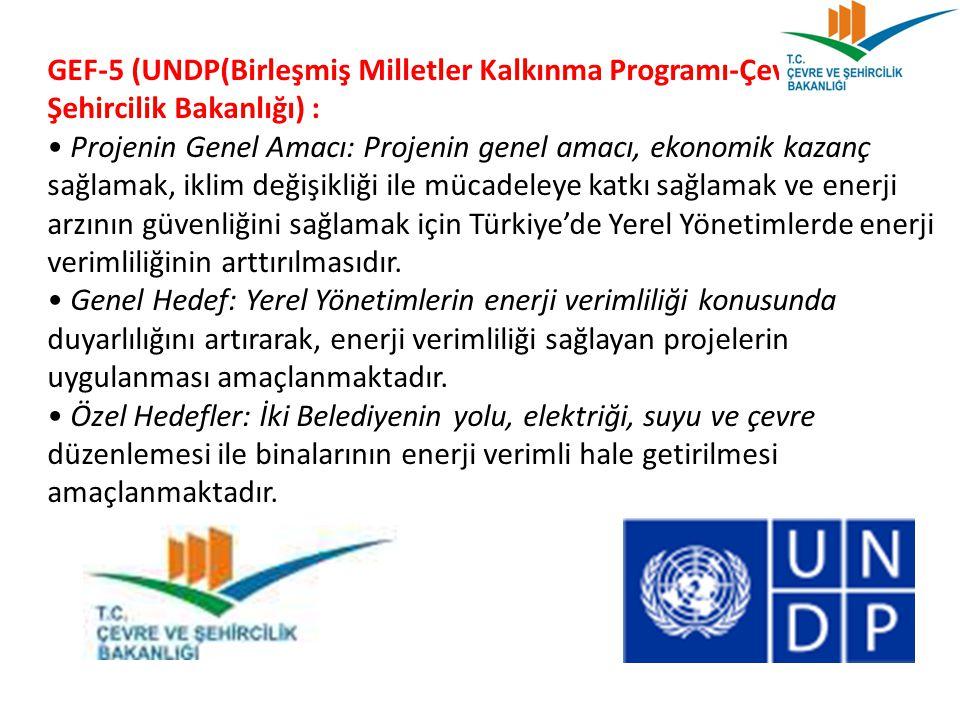 GEF-5 (UNDP(Birleşmiş Milletler Kalkınma Programı-Çevre ve