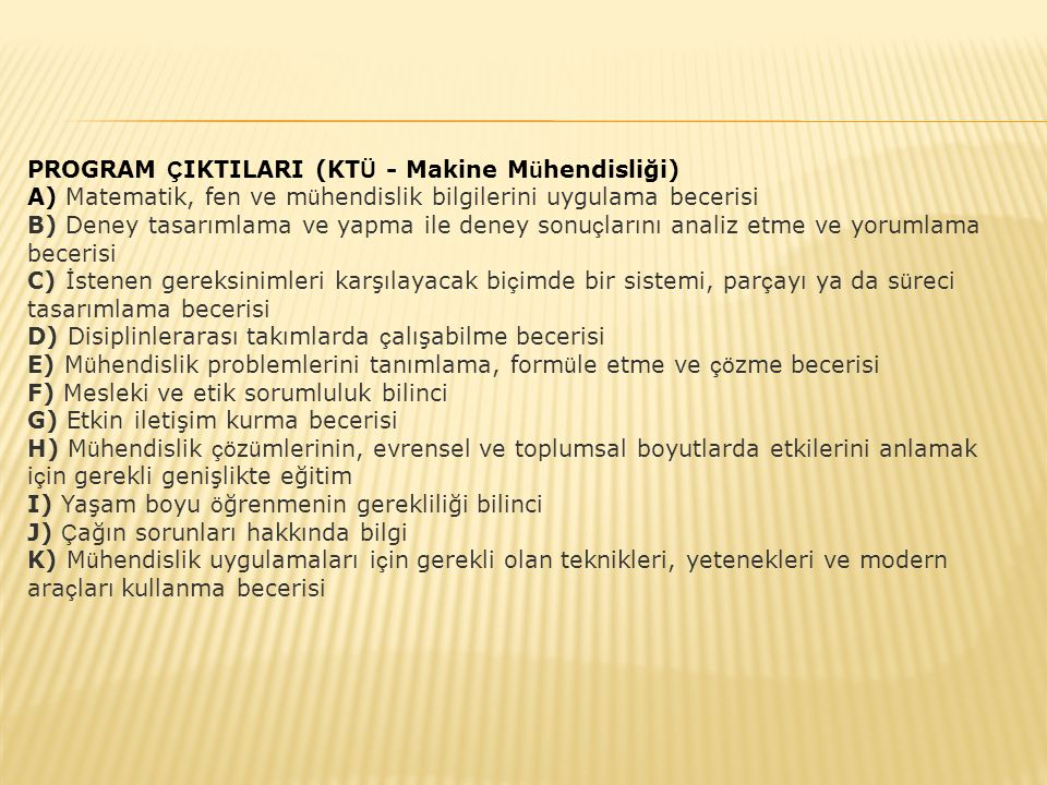 PROGRAM ÇIKTILARI (KTÜ - Makine Mühendisliği)