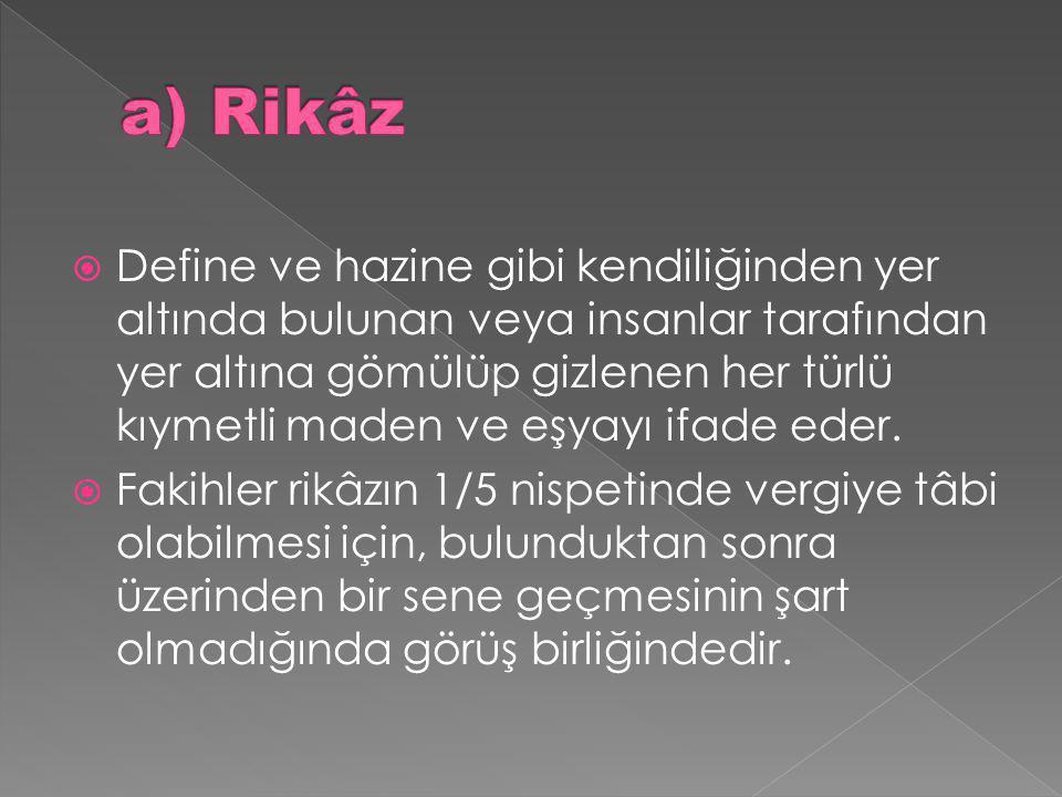 a) Rikâz