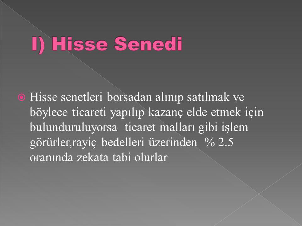 I) Hisse Senedi