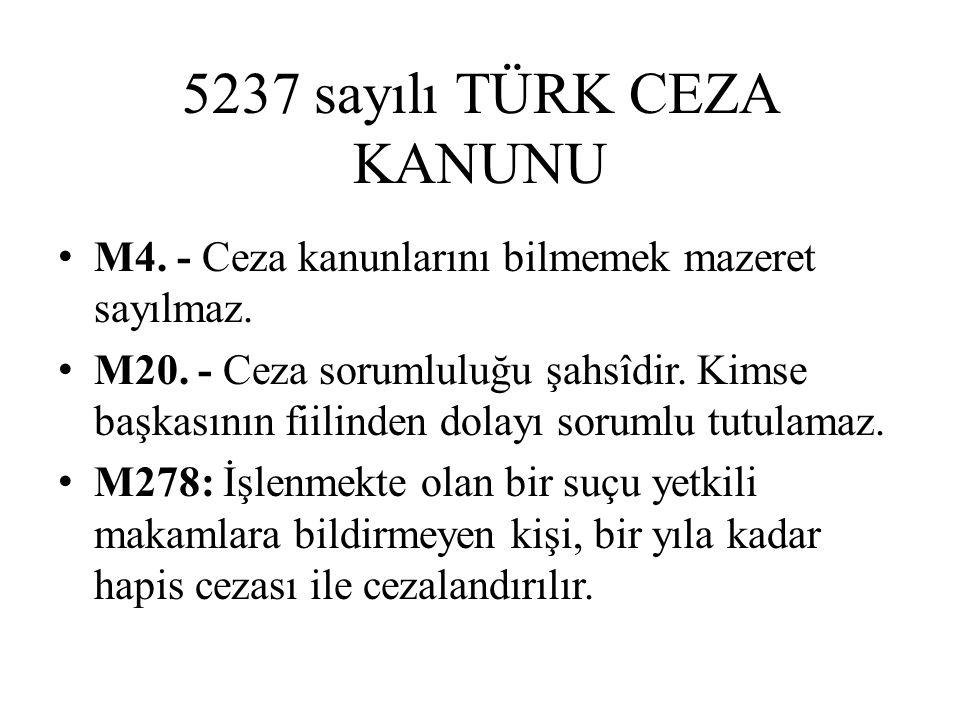 5237 sayılı TÜRK CEZA KANUNU