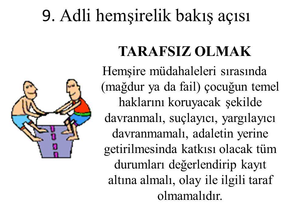 9. Adli hemşirelik bakış açısı