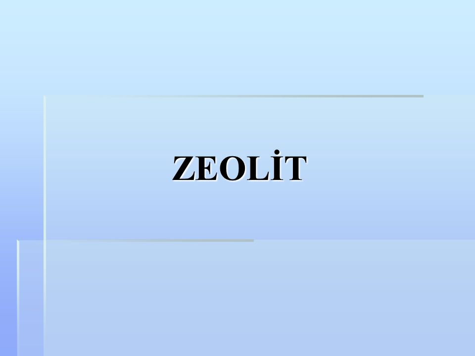 ZEOLİT