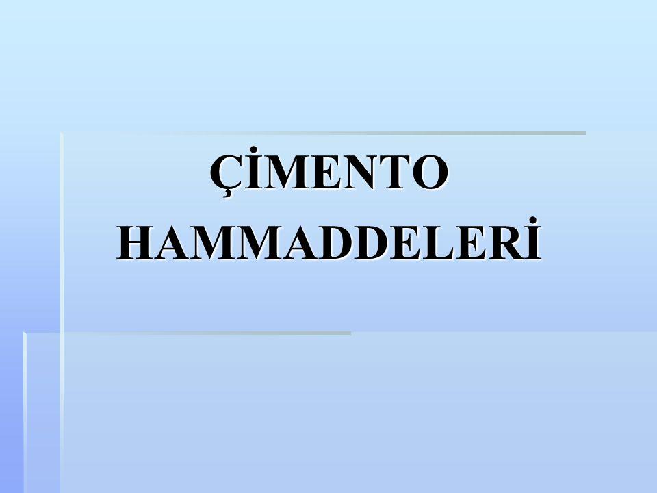 ÇİMENTO HAMMADDELERİ