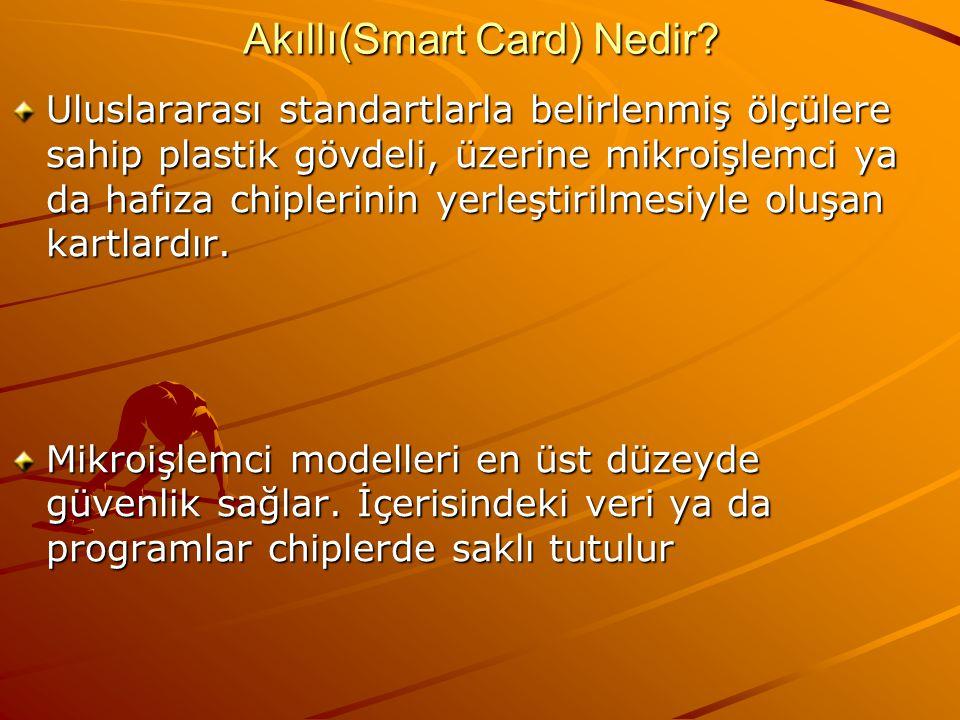 Akıllı(Smart Card) Nedir