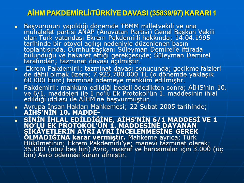 AİHM PAKDEMİRLİ/TÜRKİYE DAVASI (35839/97) KARARI 1