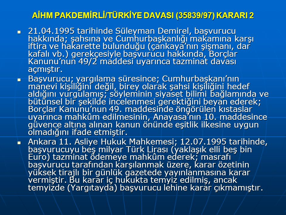 AİHM PAKDEMİRLİ/TÜRKİYE DAVASI (35839/97) KARARI 2