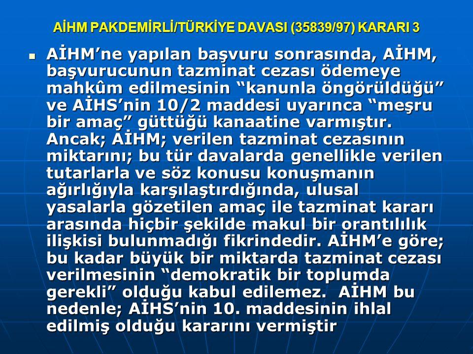 AİHM PAKDEMİRLİ/TÜRKİYE DAVASI (35839/97) KARARI 3