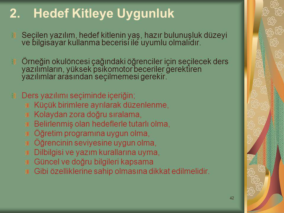 2. Hedef Kitleye Uygunluk