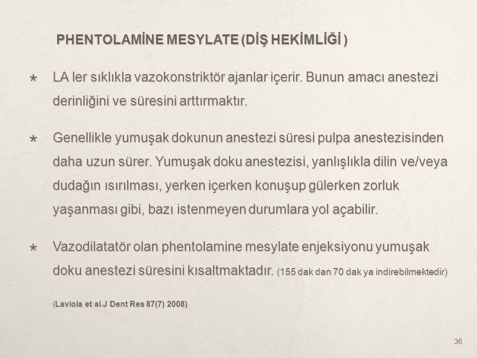 PHENTOLAMİNE MESYLATE (DİŞ HEKİMLİĞİ )