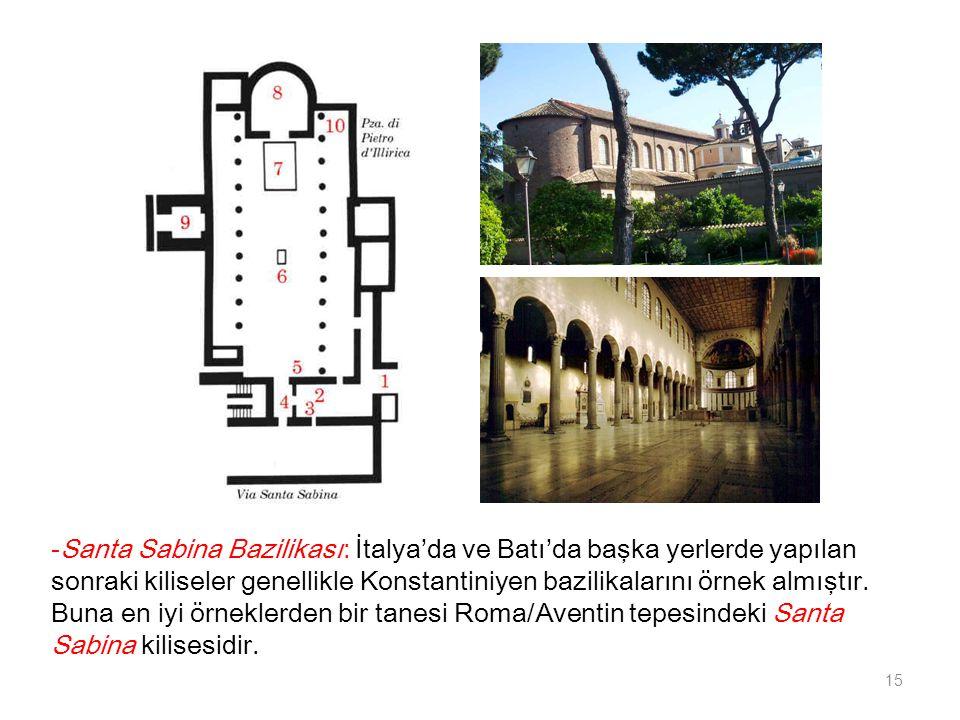 -Santa Sabina Bazilikası: İtalya'da ve Batı'da başka yerlerde yapılan