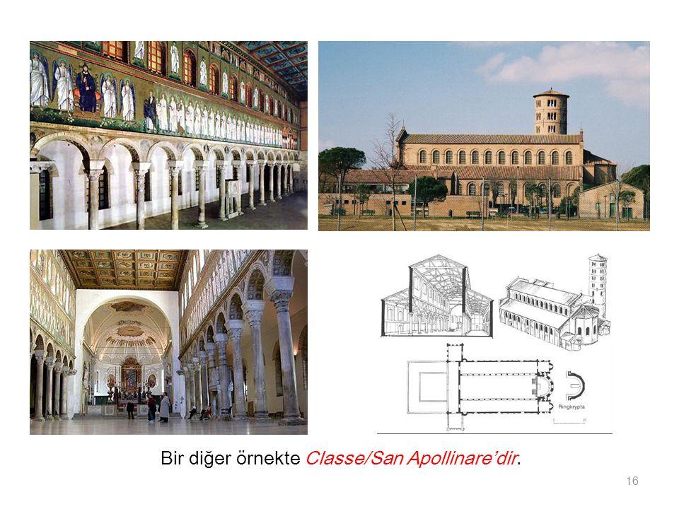 Bir diğer örnekte Classe/San Apollinare'dir.