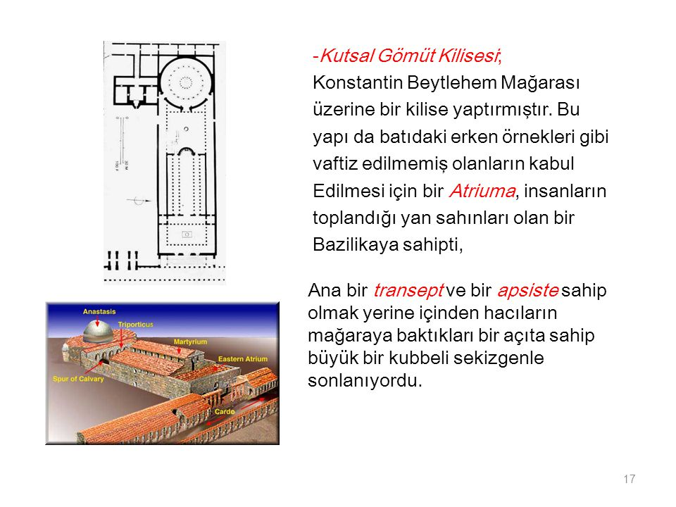 -Kutsal Gömüt Kilisesi;