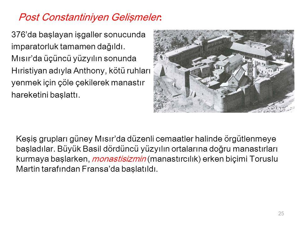 Post Constantiniyen Gelişmeler: