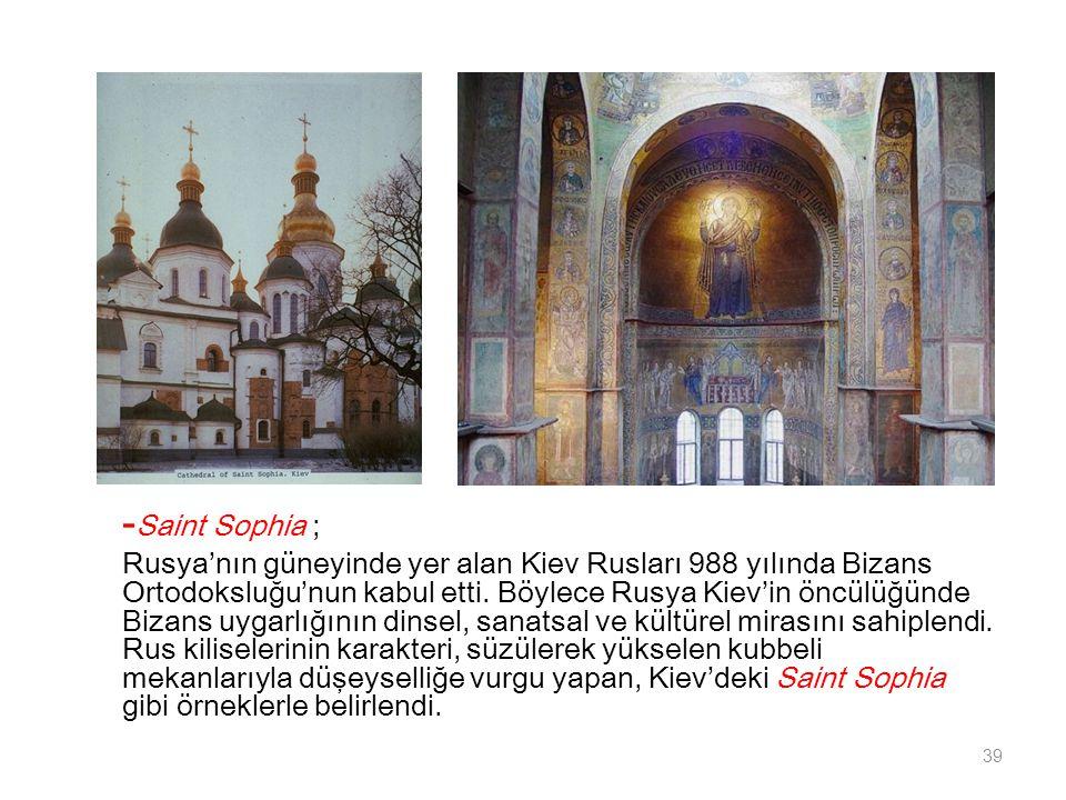 -Saint Sophia ;